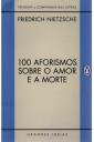 100 Aforismos Sobre o Amor e a Morte