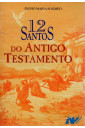 12 Santos do Antigo Testamento