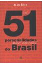 (As) 51 Personalidade (Mais) Marcantes do Brasil