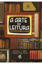 A Arte da Leitura - Diálogos sobre livros