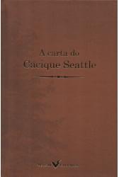A carta do Cacique Seattle