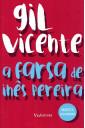 A Farsa de Inês Pereira (Via Leitura)
