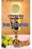 A Presença Real de Jesus na Eucaristia