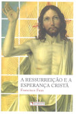 A Ressurreição e a Esperança Cristã