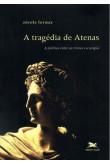 A Tragédia de Atenas