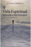 A Vida Espiritual Reduzida a Três Princípios