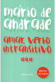 Amar, Verbo Intransitivo - Idílio (Via Leitura)