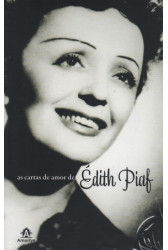 As Cartas de Amor de Édith Piaf