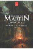 As Crônicas de Gelo e Fogo Livro 2: A Fúria dos Reis