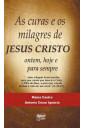 As Curas e os Milagres de Jesus Cristo