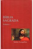 Bíblia Sagrada - Vol. I - Santos Evangelhos