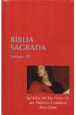 Bíblia Sagrada - Vol. III - Epístolas: de São Paulo (2), aos Hebreus e Católicas, Apocalipse