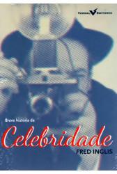 Breve História da Celebridade