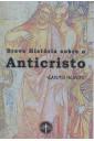 Breve História sobre o Anticristo