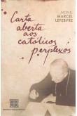 Carta Aberta Aos Católicos Perplexos