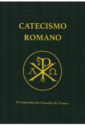 Catecismo Romano - O Catecismo do Concílio de Trento