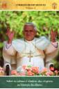 Catequeses do Papa Bento XVI - Vol. 2 - Sobre os Salmos e Cânticos das Vésperas na Liturgia das Horas
