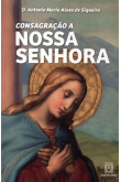 Consagração a Nossa Senhora (Santuário)