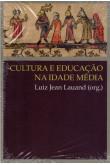 Cultura e Educação na Idade Média