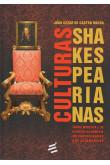 Culturas Shakespearianas - Teoria mimética e os desafios da mímesis em circunstâncias não hegemônicas