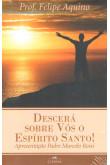 Descerá Sobre Vós o Espírito Santo