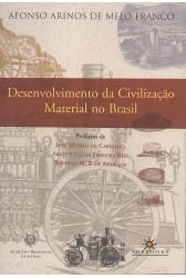 Desenvolvimento da Civilização Material no Brasil