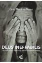 Deus Ineffabilis - Uma Teologia Pós-Moderna da Revelação do Fim dos tempos
