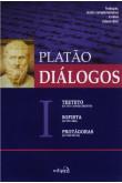 Diálogos I - Teeteto, Sofista e Protágoras