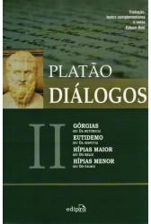 Diálogos II - Górgias, Eutidemo, Hípias Maior e Hípias Menor