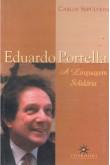 Eduardo Portella: A Linguagem Solidária