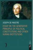 Essay on the Generative Principle of Constitutions and Other Humans Institutions (Em Inglês)