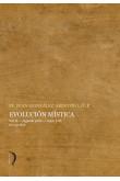 Evolución mística - Vol. II - Segunda parte - Caps. I - IV