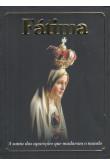 Fátima - A Santa das Aparições que Mudaram o Mundo