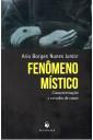 Fenômeno Místico - Caracterização e Estudos de Casos