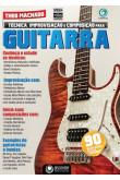 Guitarra - Técnica, improvisação e composição