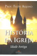 História da Igreja - Idade Antiga
