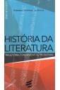 História da Literatura - Trajetória, Fundamentos, Problemas