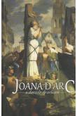 Joana d'Arc - A Donzela de Orléans