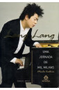 Lang Lang - Uma Jornada de Mil Milhas