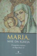 Maria, Mãe da Igreja