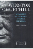 Memórias da Segunda Guerra Mundial - Vol. II