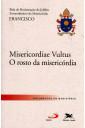 Misericordiae Vultus - O Rosto da Misericórdia