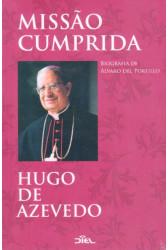 Missão Cumprida - Biografia de Álvaro del Portillo