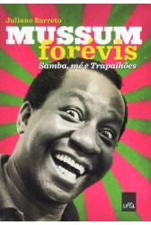 Mussum Forévis - Samba, Mé e Trapalhões