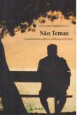 Não Temas - Considerações Sobre a Confiança em Deus (FAC-SÍMILE)