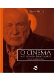 O Cinema ou O Homem Imaginário