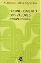 O Conhecimento dos Valores - Introdução Metodológica