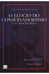 O Elogio do Conservadorismo e Outros Escritos