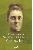 O Espírito de Santa Teresa do Menino Jesus