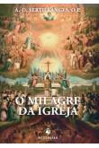 O Milagre da Igreja